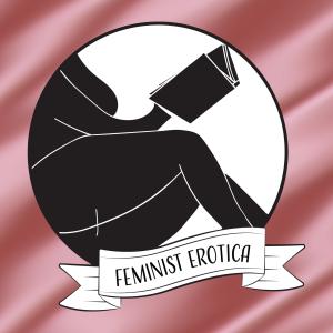 feminist erotica podcast